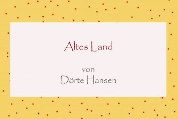 Altes Land von Dörte Hansen - kultur4all.de