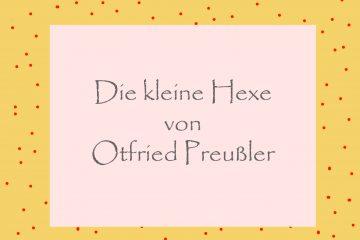 Kleine Hexe von Otfried Preußler - kultur4all.de