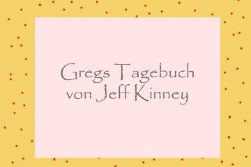 Greis Tagebuch von Jeff Kinney - kultur4all.de