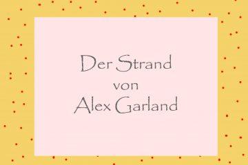 Der Strand Alex Garland