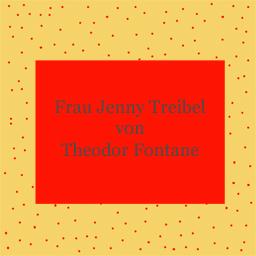 Frau Jenny Treibel - Theodor Fontane - kultur4all.de