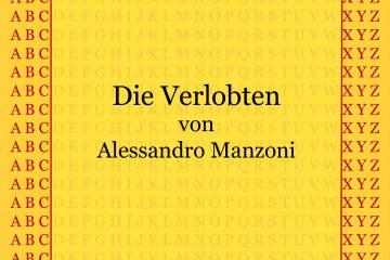 Die Verlobten von Alessandro Manzoni - kultur4all.de