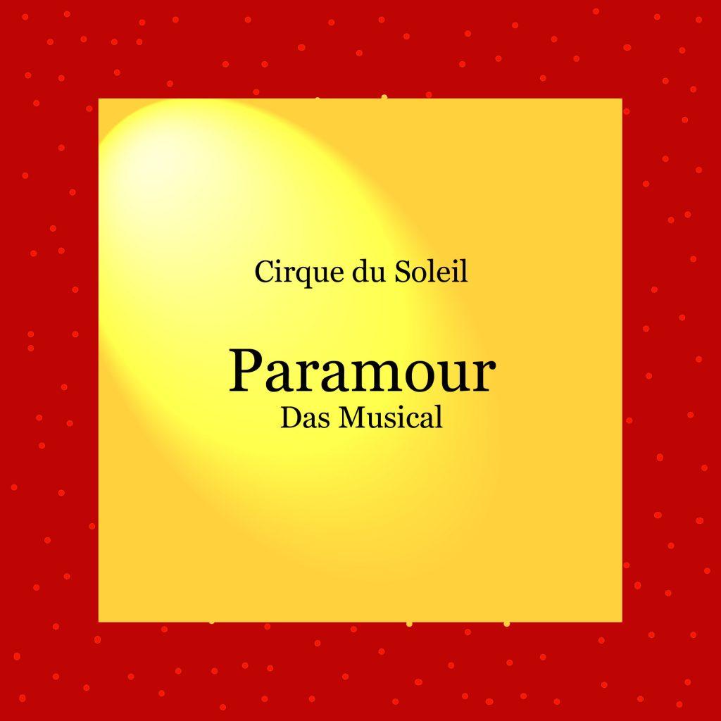 Paramour - Musical - kultur4all.de