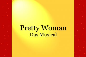 Pretty Woman - Musical - kultur4all.de