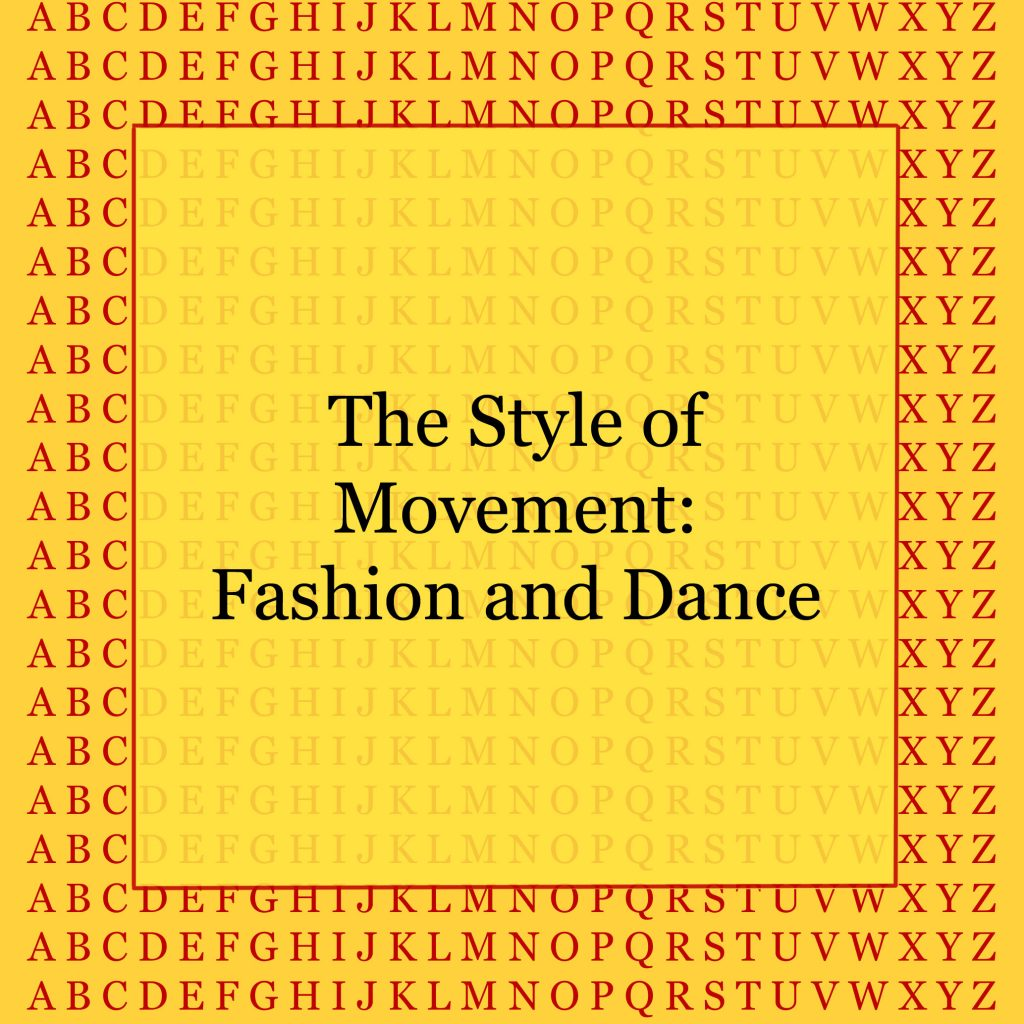 The Style of Movement - Fashion and Dance - kultur4all.de