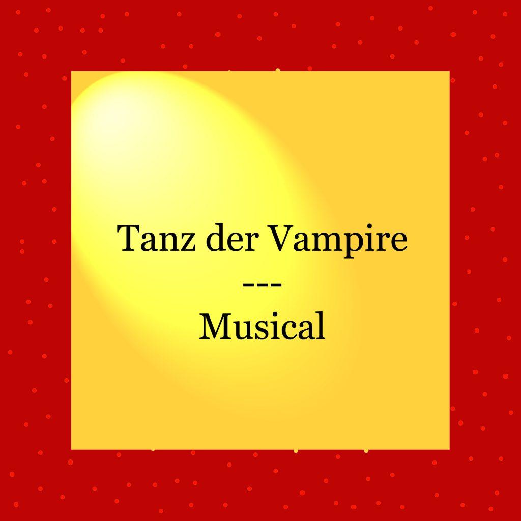 Tanz der Vampire - Musical - kultur4all.de