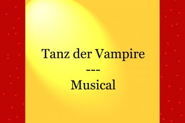 Tanz der Vampire - Musical - kultur4all.de