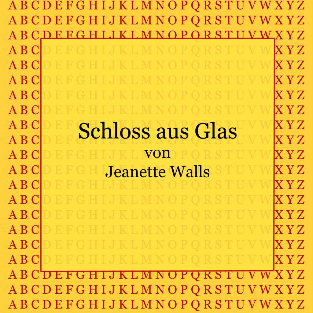 Schloss aus Glas von Jeanette Walls - kultur4all.de