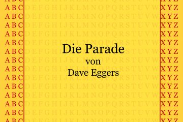 Die Parade von Dave Eggers - kultur4all.de