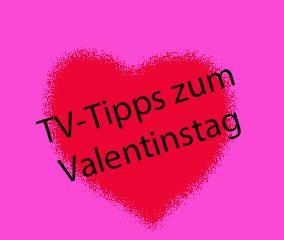 TV-Tipps Valentinstag - kultur4all.de