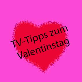 Valentinstag TV-Tipps - kultur4all.de