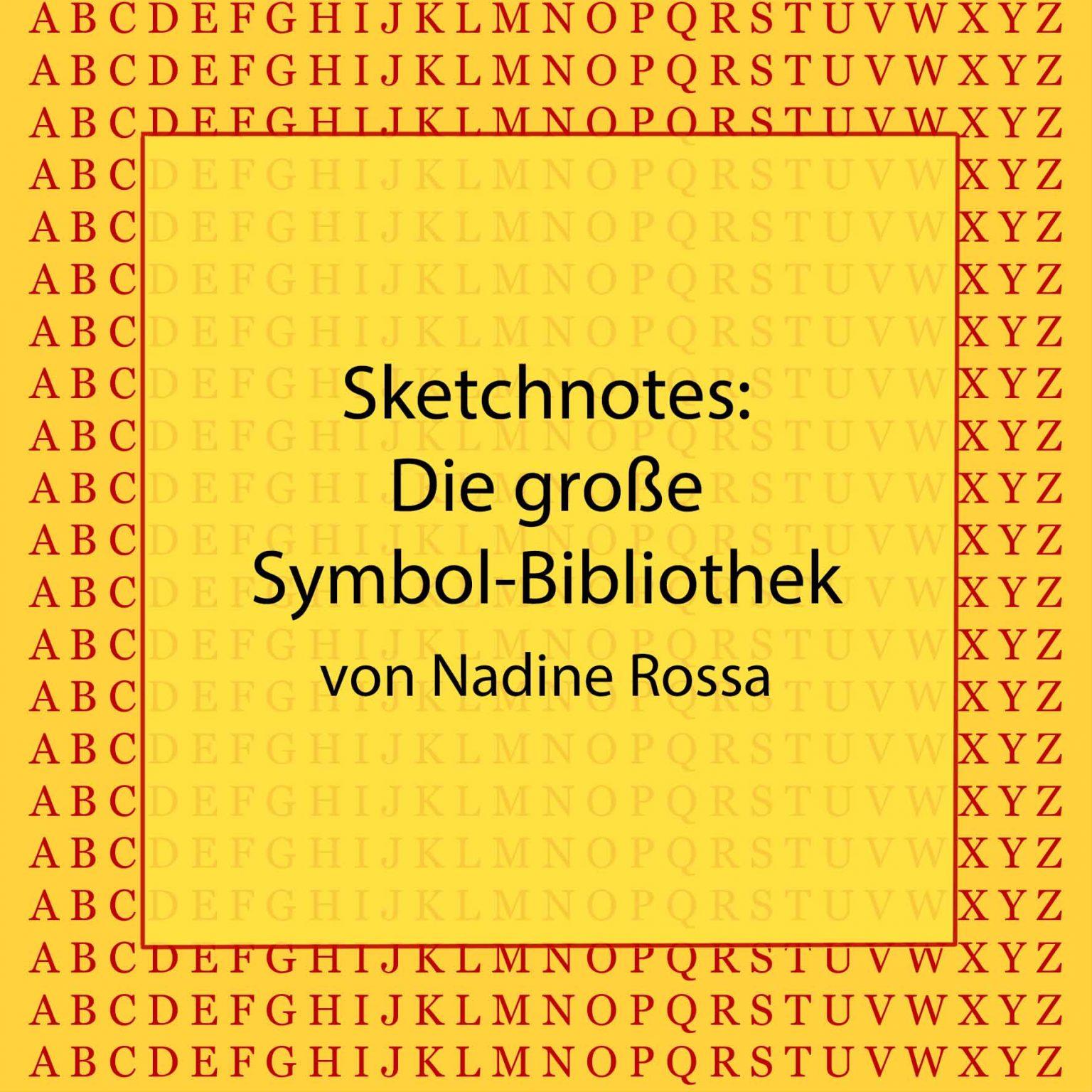 sketchnotes: die große symbol-bibliothek von nadine rossa