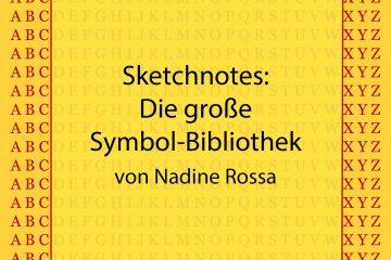 Sketchnotes: Die große Symbol-Bibliothek - Nadine Rossa - kultur4all.de