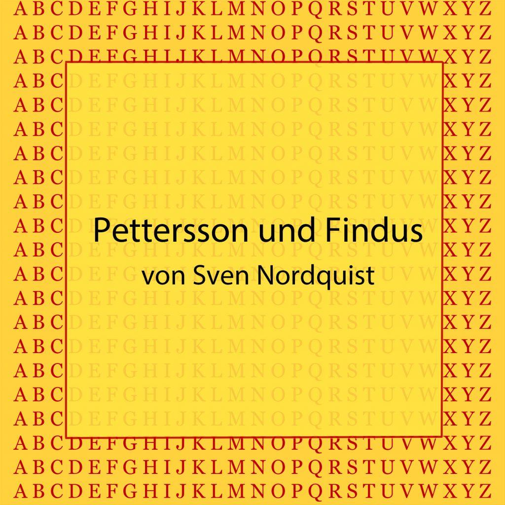 Pettersson und Findus von Sven Nordquist - kultur4all.de